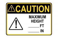 ANSI CAUTION Maximum Height ft in Sign