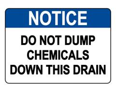 ANSI NOTICE Do Not Dump Chemicals Down This Drain Sign