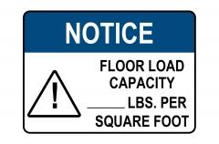 ANSI NOTICE Floor Load Capacity Per Square Foot Sign