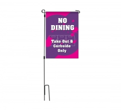 No Dining Take Out and Curbside Garden Flags