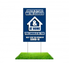 Shelter in Place Stay at Home Stop the Spread Yard Signs (Non reflective)
