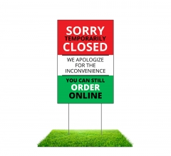 Sorry Temporarily Closed Order Online Yard Signs (Non reflective)