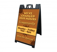 We have Changed our Hours Signicade Black