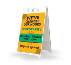 We have Changed our Hours Signicade White