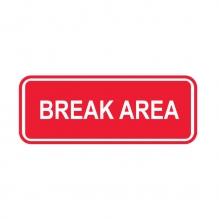 Break Area Sign