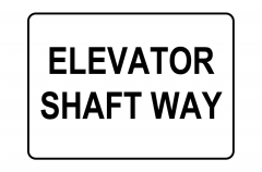 Elevator Shaft Way Sign