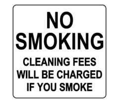 No Smoking Cleaning Fees Will Be Charged Label