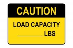 OSHA CAUTION Custom Load Limit - Lbs. Sign