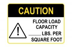 OSHA CAUTION Floor Load Capacity Per Square Foot Sign