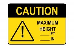 OSHA CAUTION Maximum Height ft in Sign