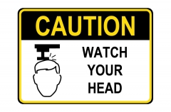 OSHA CAUTION Watch Your Head Sign