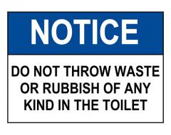 OSHA NOTICE Do Not Throw Waste In The Toilet Sign