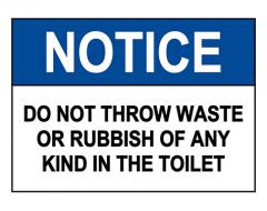 OSHA NOTICE Do Not Throw Waste Or Rubbish Toilet Sign