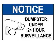 OSHA NOTICE Dumpster Surveillance Sign