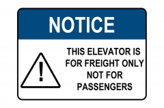 OSHA NOTICE Elevator Freight Only Not For Passengers Sign