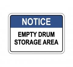 OSHA NOTICE Empty Drum Storage Area Sign