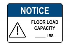 OSHA NOTICE Floor Load Capacity Sign