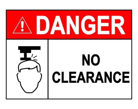 ANSI DANGER No Clearance Sign