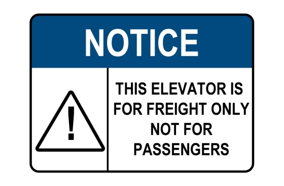 ANSI NOTICE Elevator Freight Only Not For Passengers Sign