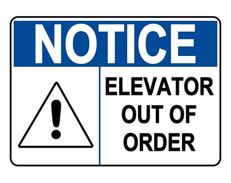 ANSI NOTICE Elevator Out Of Order Sign