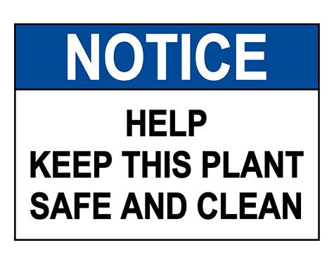 ANSI NOTICE Help Keep This Plant Clean Sign