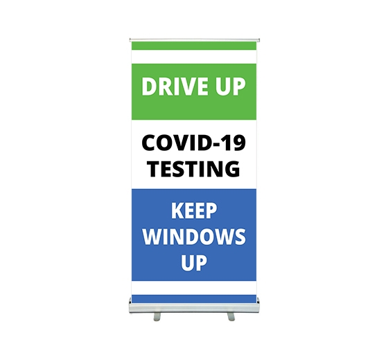Drive Up Covid-19 Testing Roll up Banner Stands