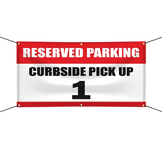 Reserved Parking Curbside Pick Up Vinyl Banners