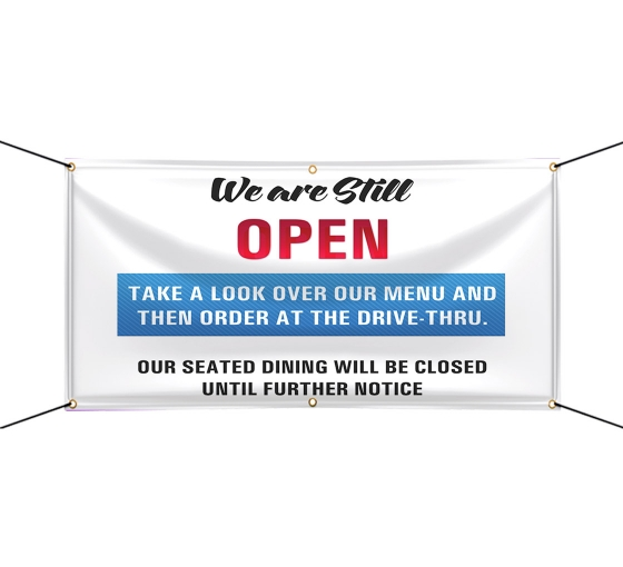 We are Still Open Vinyl Banners