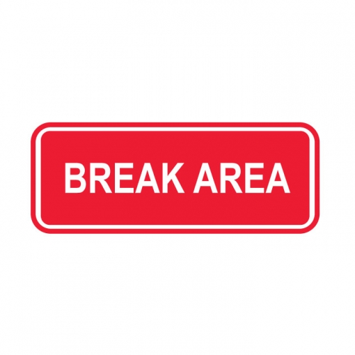 Break Area Sign