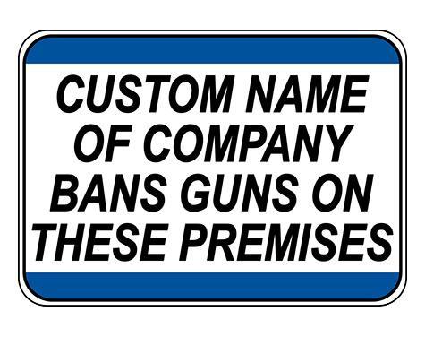 Custom Guns Banned on Premises Sign