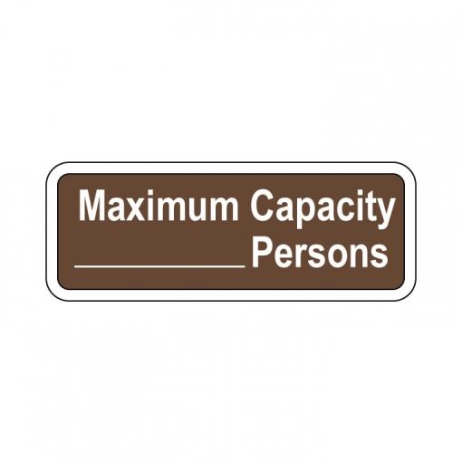 Custom Maximum Capacity- Sign