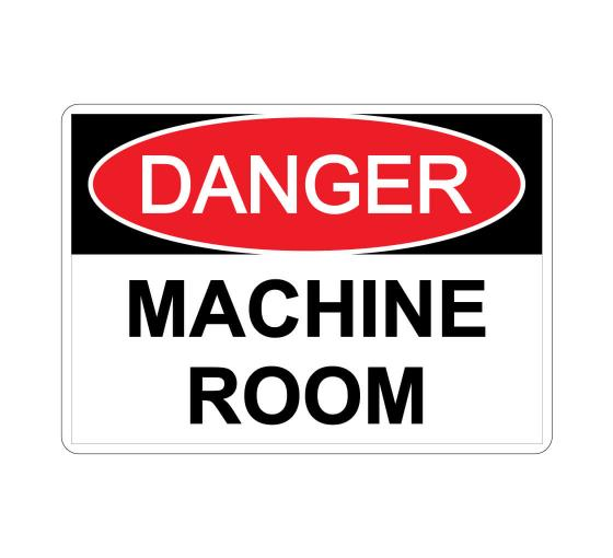 Danger Machine Room Sign
