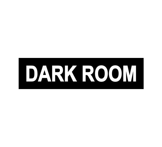 Dark Room - Do Not Enter Sign