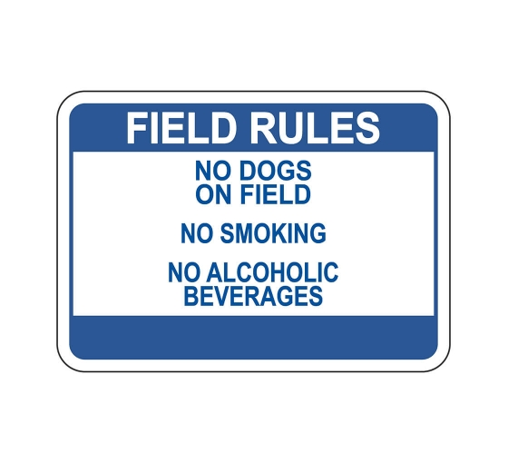 Field Rules Sign