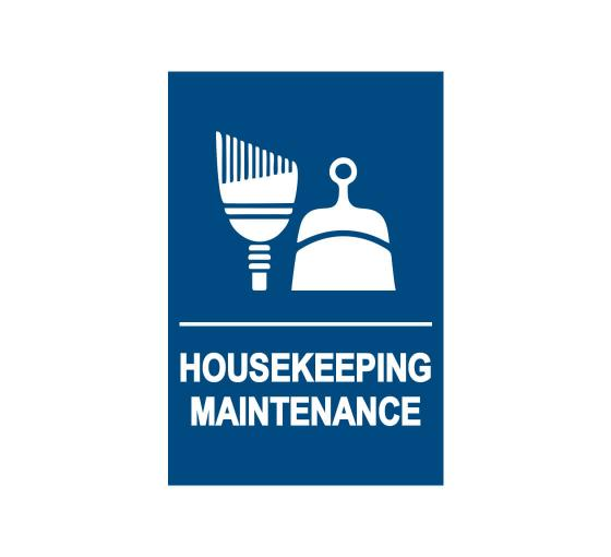 Housekeeping Maintenance Sign