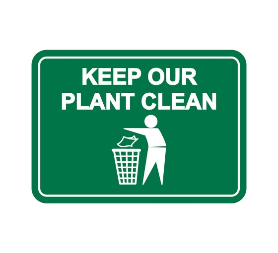 Keep Our Plant Clean Label Sign