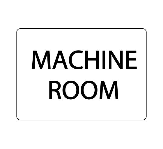 Machine Room Sign
