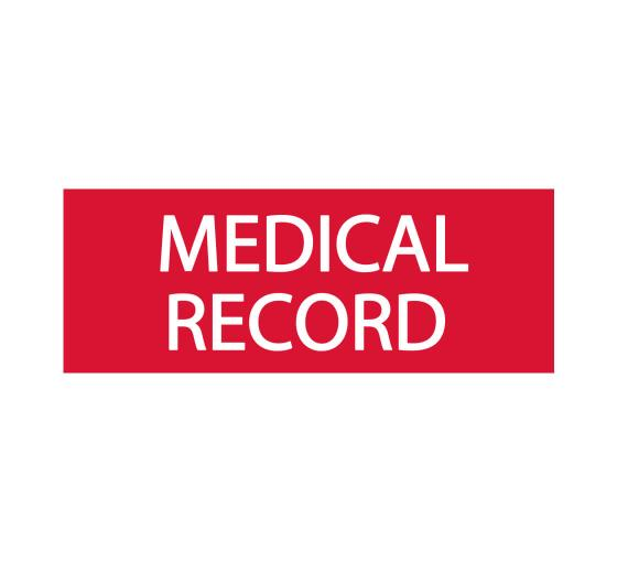 Medical Record Sign
