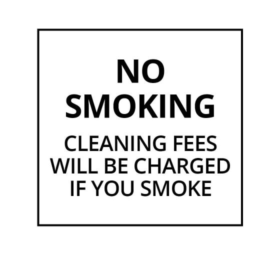 No Smoking Cleaning Fees Will Be Charged If You Smoke Label