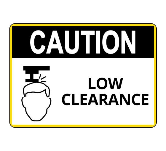 OSHA CAUTION Low Clearance Sign