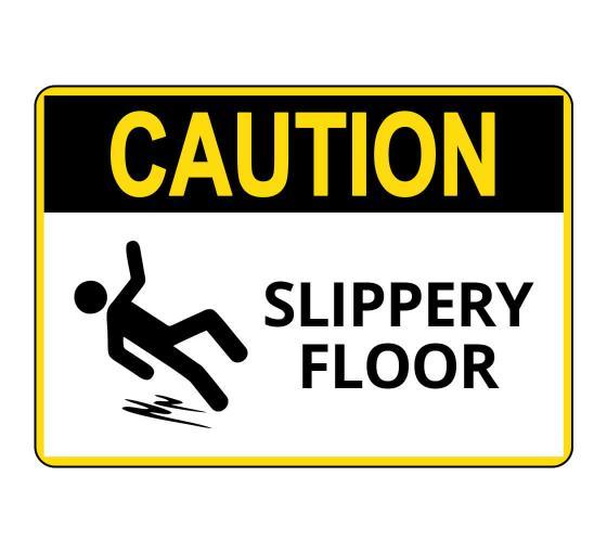 OSHA CAUTION Slippery Floor Sign