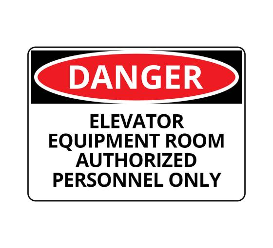 OSHA DANGER Elevator Equipment Room Sign