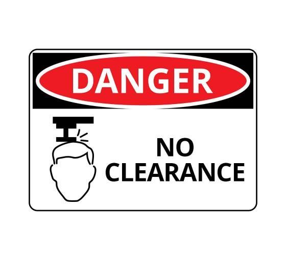 OSHA DANGER No Clearance Sign