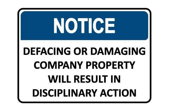 OSHA NOTICE Defacing Or Damaging Property Sign