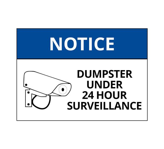 OSHA NOTICE Dumpster Surveillance Sign