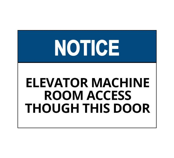 OSHA NOTICE Elevator Machine Room Sign