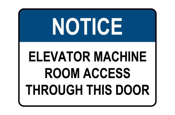 OSHA NOTICE Elevator Machine Room Sign
