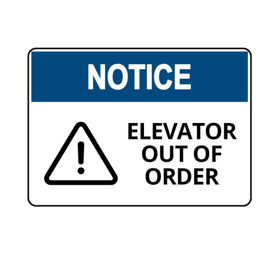OSHA NOTICE Elevator Out Of Order Sign