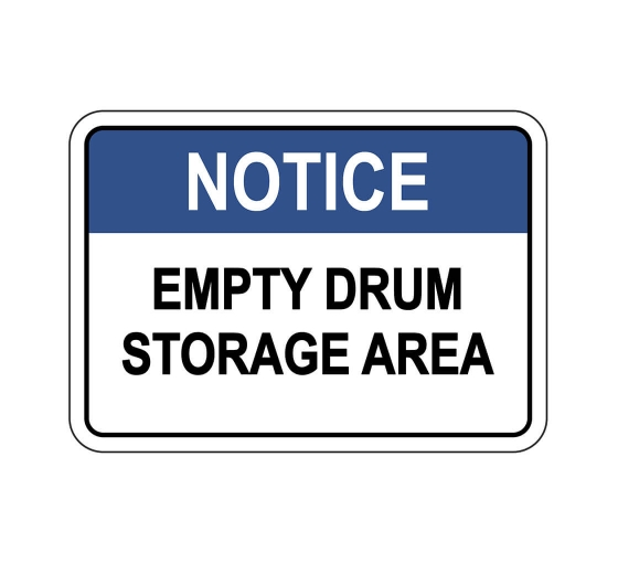 OSHA NOTICE Empty Drum Storage Area Sign