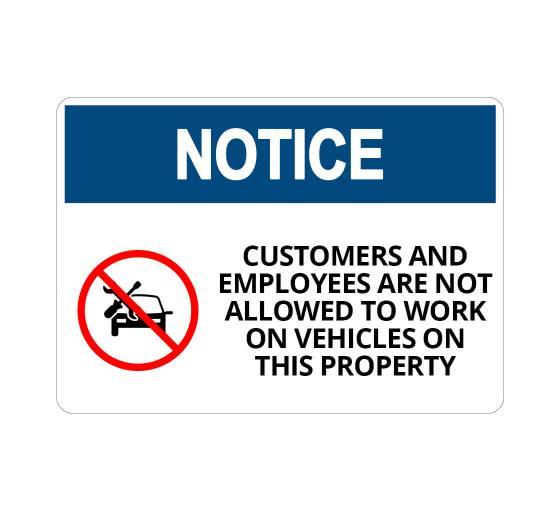 OSHA NOTICE Work on Vehicles Not Allowed Sign